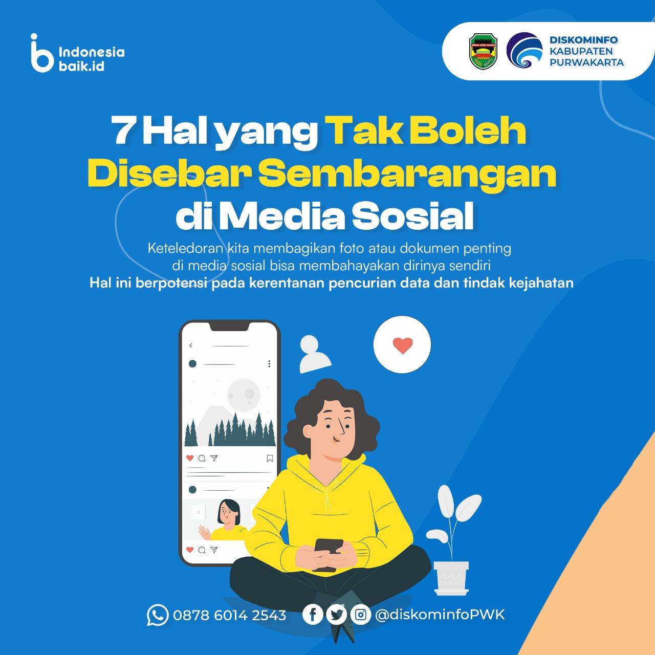 7 Hal yang Tak Boleh DIsebar Sembarangan di Media Sosial