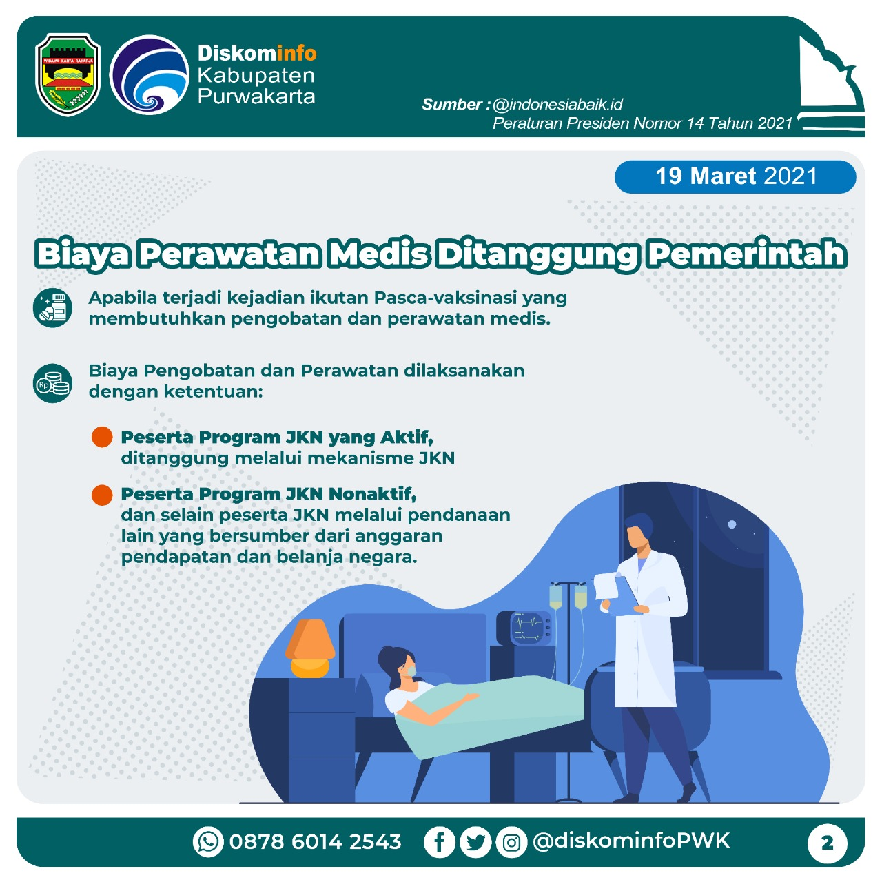 Biaya Perawatan Medis di Tanggung Pemerintah